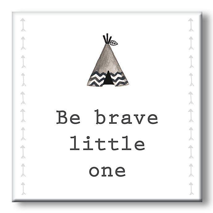 Be Brave Little One 5 Inch Square Wood Wall Art Bed Bath Beyond