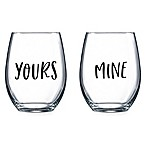 Novelty Word Yours/Mine Stemless Wine Glasses (Set of 2)