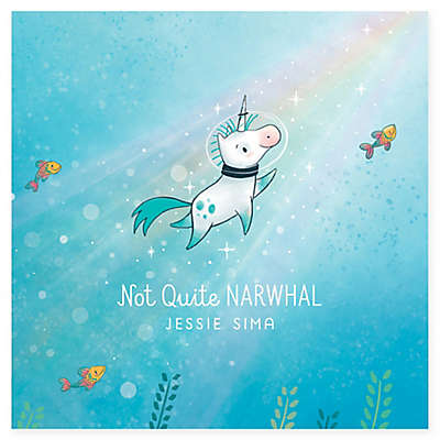 """""""Not Quite Narwhal"""" by Jessie Sima"""