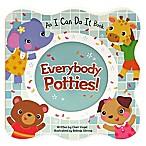 """Cottage Door Press """"Everybody Potties!"""" by Cheri Vogel"""