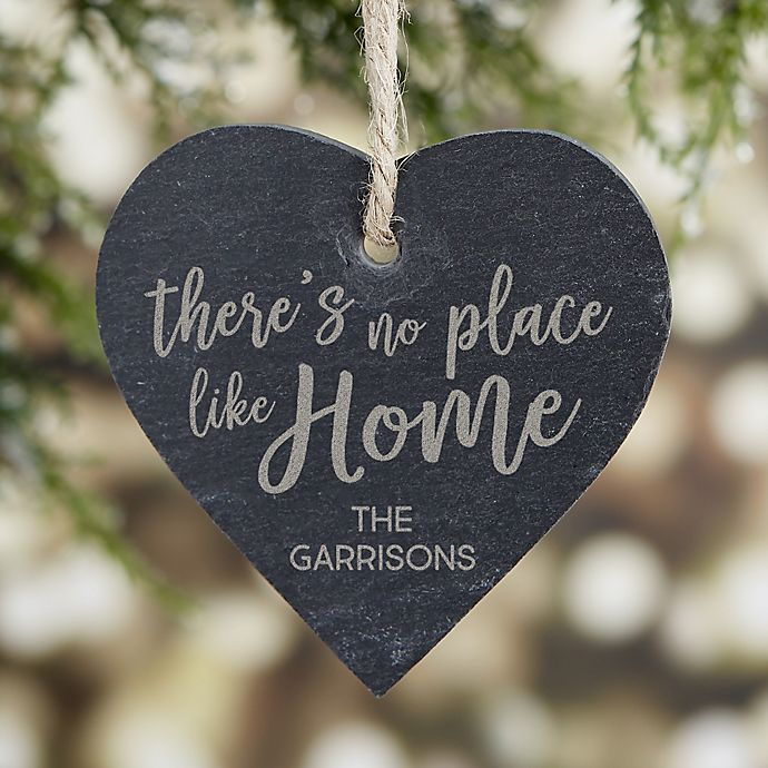 Alternate image 1 for There's No Place Like Home Engraved Slate Ornament