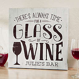 There's Always Time For Wine Personalized Canvas