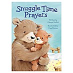 """Snuggle Time Prayers"" by Written by Glenys Nellist"