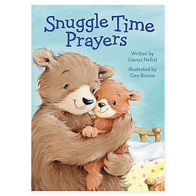 """Snuggle Time Prayers"" by Written by Glenys Nellist"
