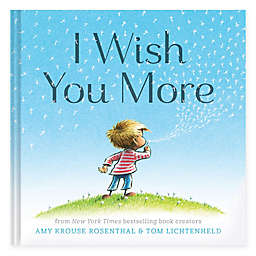 "Chronicle Books ""I Wish You More"" by Amy Krouse Rosenthal & Tom Lichtenheld"