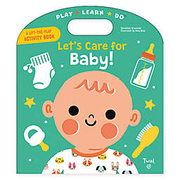 """Chronicle Books """"Let's Care for Baby!"""" Book"""