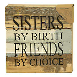 Sweet Bird & Co. Sisters Friends 8-Inch Square Reclaimed Wood Wall Art