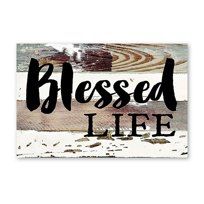 Alternate image 1 for Sweet Bird & Co. Blessed Life Reclaimed Wood Wall Art