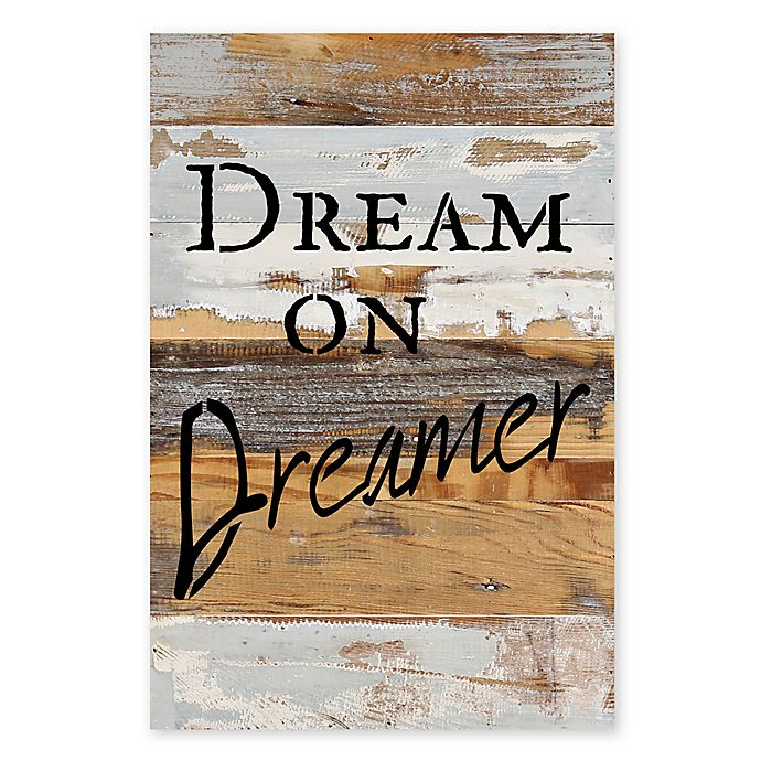 Alternate image 1 for Sweet Bird & Co. Dream on Dreamer Reclaimed Wood Wall Art