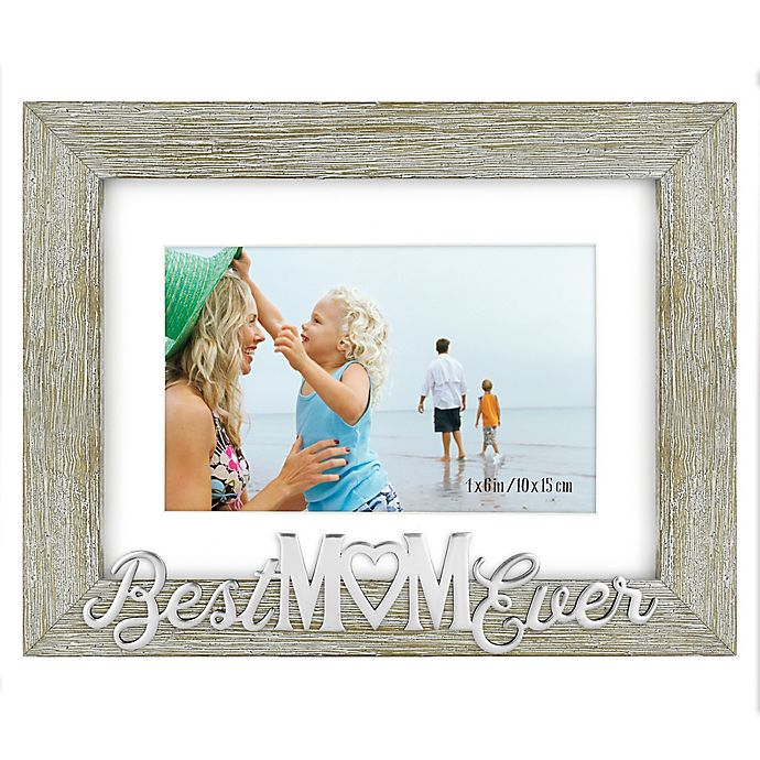 Alternate image 1 for Best Mom Ever 4-Inch x 6-Inch Photo Frame in Grey
