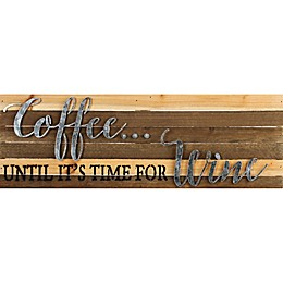 It's Time for Wine Reclaimed Wood Wall Art