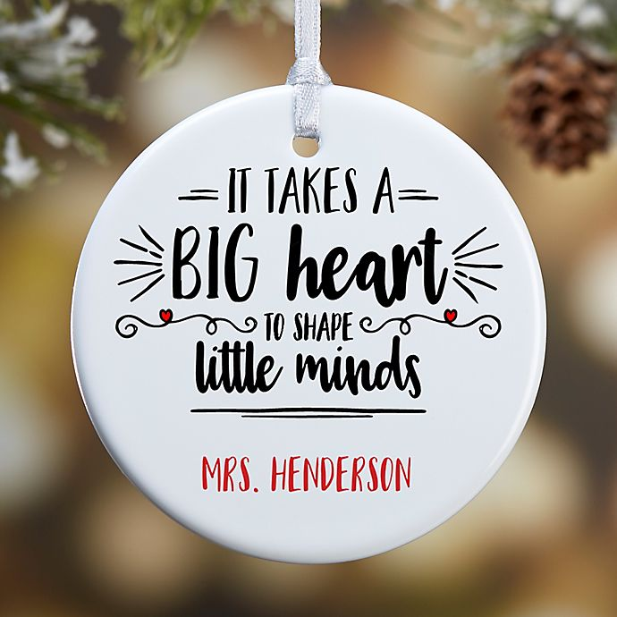 Alternate image 1 for 1 Sided Glossy It Takes A Big Heart Personalized Teacher Ornament- Small