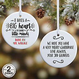 2 Sided Glossy It Takes A Big Heart Personalized Teacher Ornament- Small