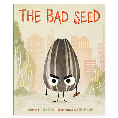 """The Bad Seed"" by Jory John"