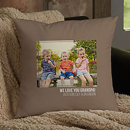 For Him Photo Personalized 14-Inch Square Throw Pillow