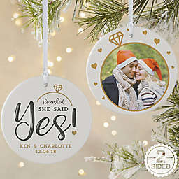 2-Sided Matte He Asked, She Said Yes Personalized Ornament- Large