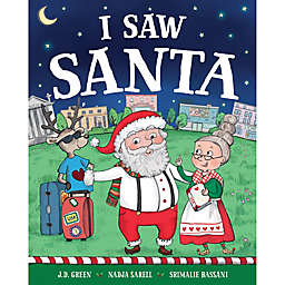 """I Saw Santa"" by J.D. Green"