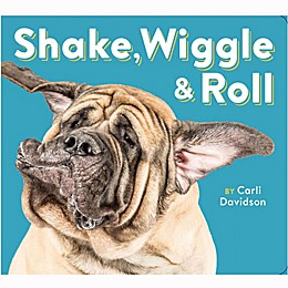 """Shake, Wiggle & Roll"" by Carli Davidson"