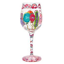 "Lolita ""It's My Birthday"" Stemmed Wine Glass"