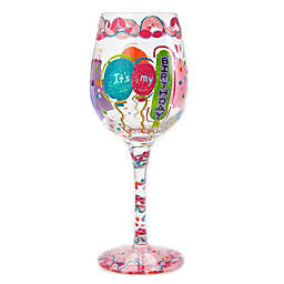"Lolita ""It's My Birthday"" Stemmed Wine Glass"
