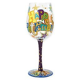 "Lolita ""Happy Retirement"" Stemmed Wine Glass"
