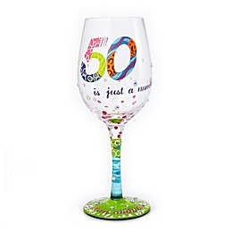 """Lolita """"50 Is Just A Number"""" Stemmed Wine Glass"""