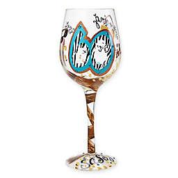 "Lolita ""60 and Sassy"" Stemmed Wine Glass"