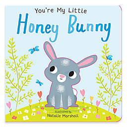 """You're My Little Honey Bunny"" by Natalie Marshal"