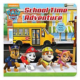 """Paw Patrol: School Time Adventure"" by Steve Behling"