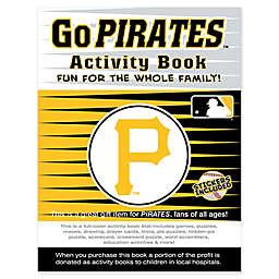 MLB Go Pittsburgh Pirates Activity Book