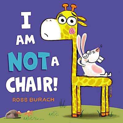 """HarperCollins """"I Am Not A Chair!"""" by Ross Burach"""