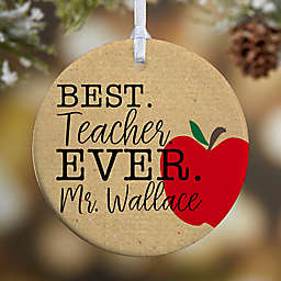 1-Sided Matte Best.Teacher.Ever Personalized Ornament- Large