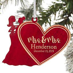 Mrs. & Mrs. Wedding Couple Personalized Wood Ornament