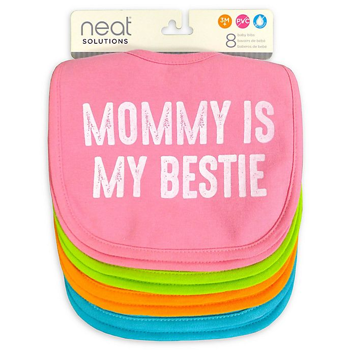 Alternate image 1 for Neat Solutions 8-Pack Mommy is My Bestie Infant Bib Set with Water-Resistant Lining