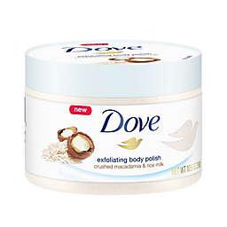 Dove 10 oz. Exfoliating Body Polish with Crushed Macadamia & Rice Milk