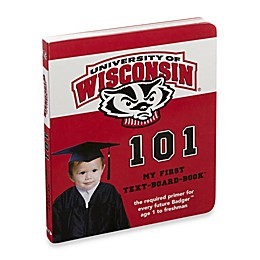 University of Wisconsin 101 in My First Team Board Books