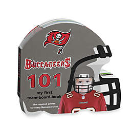 Tampa Bay Buccaneers 101: My First Team Board Book