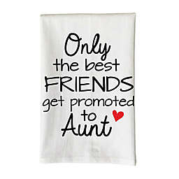 """Love You a Latte Shop """"Only the Best Friends Get Promoted to Aunt"""" Kitchen Towel"""
