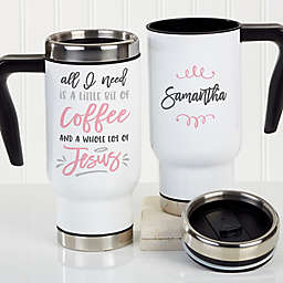 A Little Bit of Coffee & A Lot of Jesus 14 oz. Travel Mug