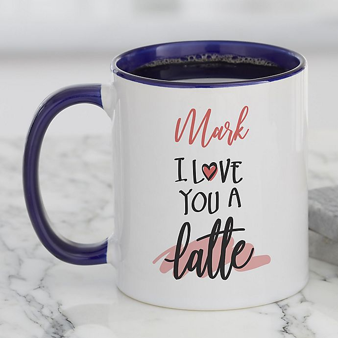 Alternate image 1 for Love You a Latte Personalized Coffee Mug in Blue