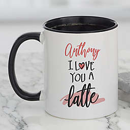 Love You a Latte Personalized Coffee Mug in Black