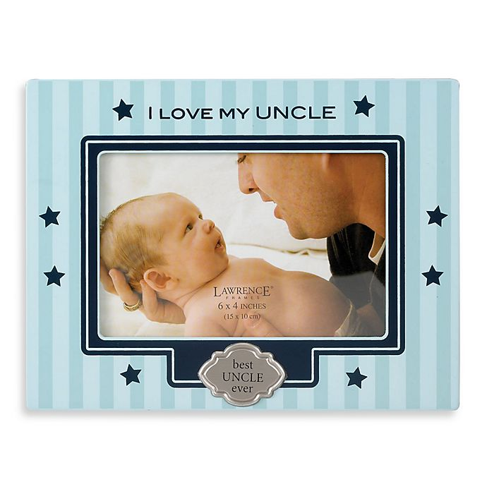 I Love My Uncle Picture Frame Bed Bath Beyond