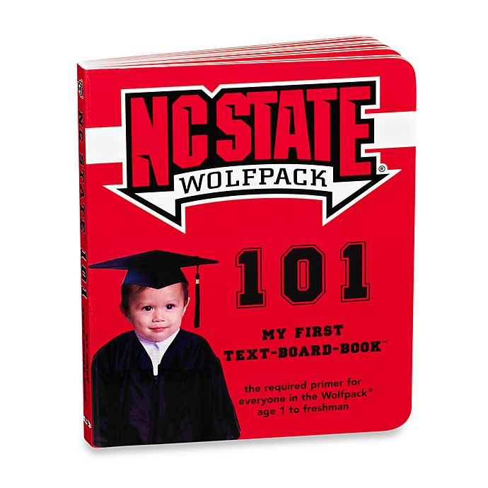 Alternate image 1 for North Carolina State University 101: My First Text-Board-Book