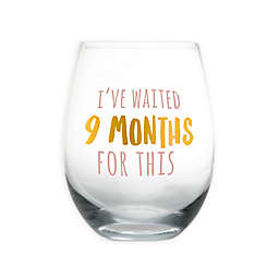 "Pearhead® ""I've Waited 9 Months for This"" Stemless Wine Glass in Pink/Gold"