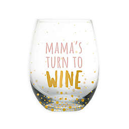 "Pearhead® ""Mama's Turn to Wine"" Stemless Wine Glass in Pink/Gold"