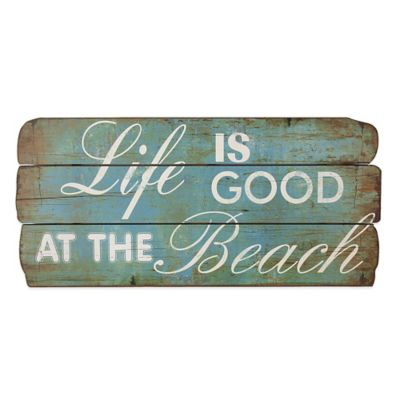 Life Is Good At The Beach Wood Plaque Wall Art Bed Bath