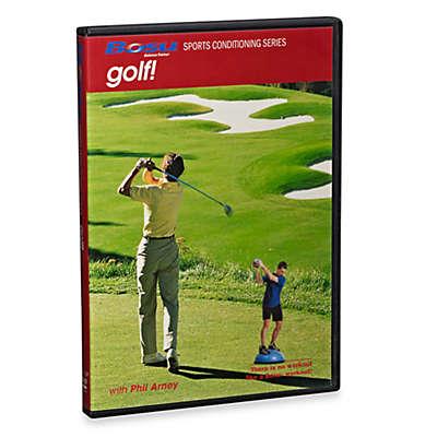 BOSU® Sports Conditioning Golf with Phil Arney