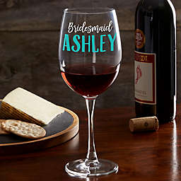 My Bridal Party Personalized Red Wine Glass
