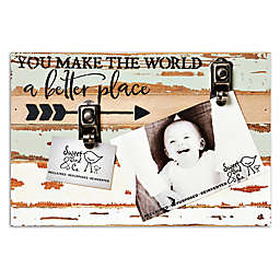 Sweet Bird & Co. You Make The World A Better Place 2-Photo Clip Frame