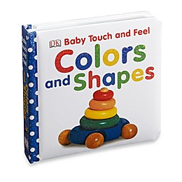 Baby Touch & Feel: Colors & Shapes